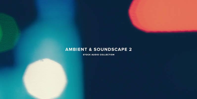 Ambient   Soundscape Kit 2