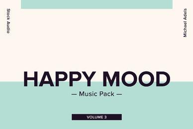 Happy Mood Music Pack Volume 3