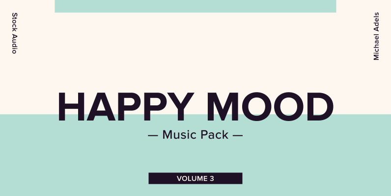Happy Mood Music Pack Volume 3