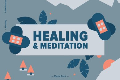 Healing  Meditation Music Pack