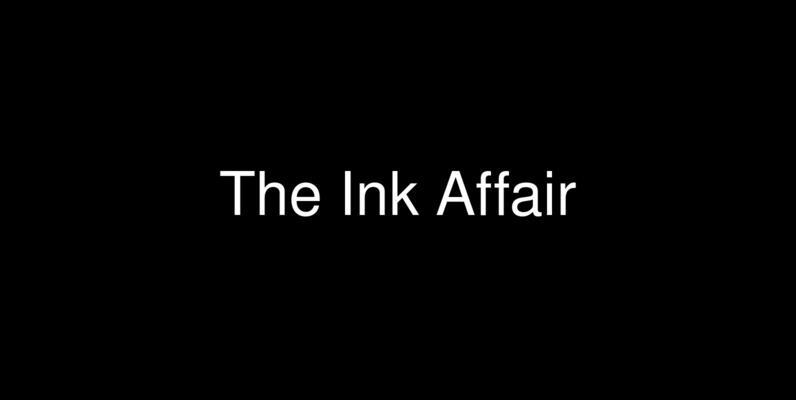 The Ink Affair