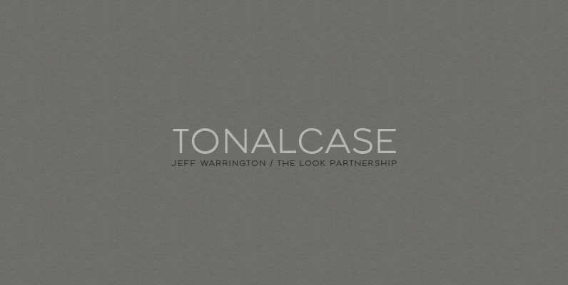 Tonalcase / The Look Partnership