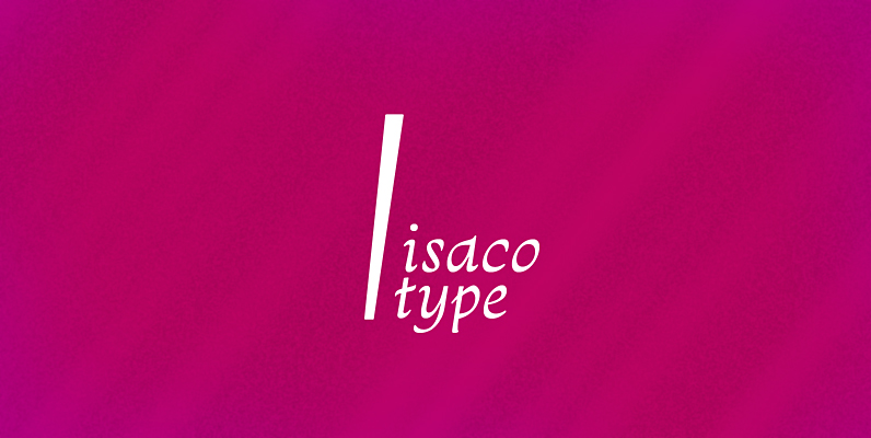 isaco type design
