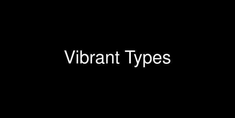 Vibrant Types