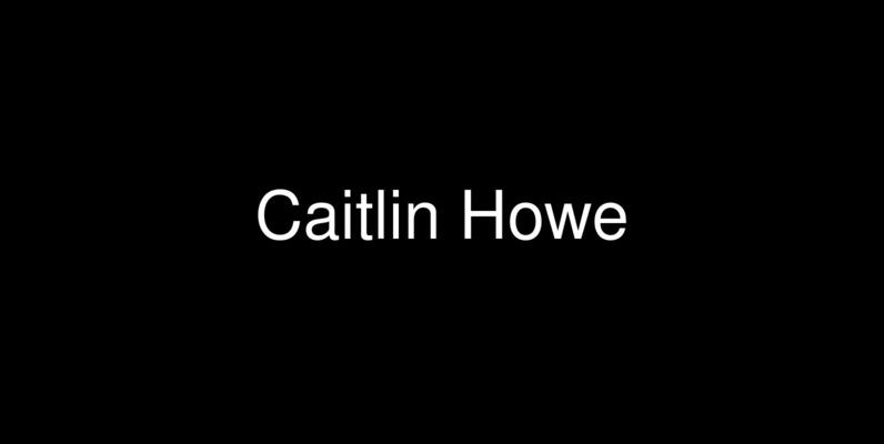 Caitlin Howe