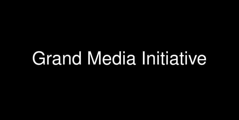 Grand Media Initiative