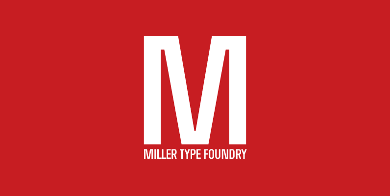 Miller Type Foundry