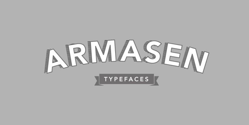 Armasen Typefaces