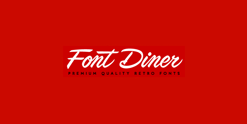 Font Diner - YouWorkForThem