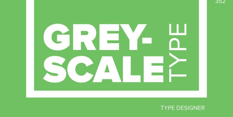 GreyscaleType
