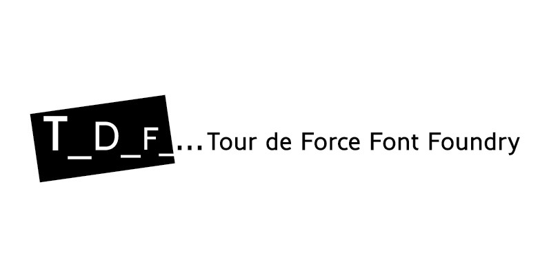 Tour de Force Font Foundry
