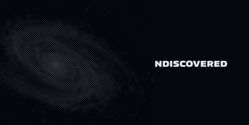 NDISCOVERED