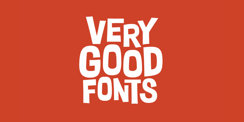 Very Good Fonts