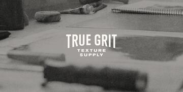 True Grit Texture Supply