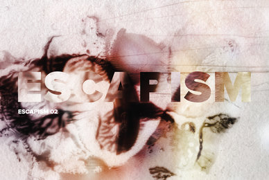 Escapism 02