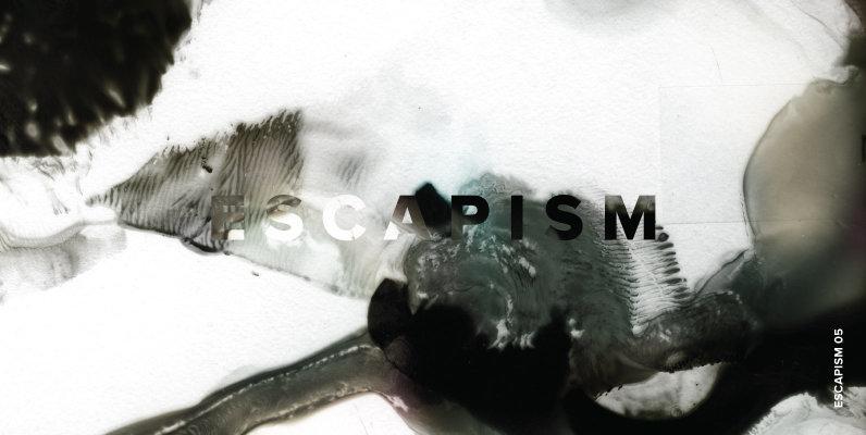 Escapism 05