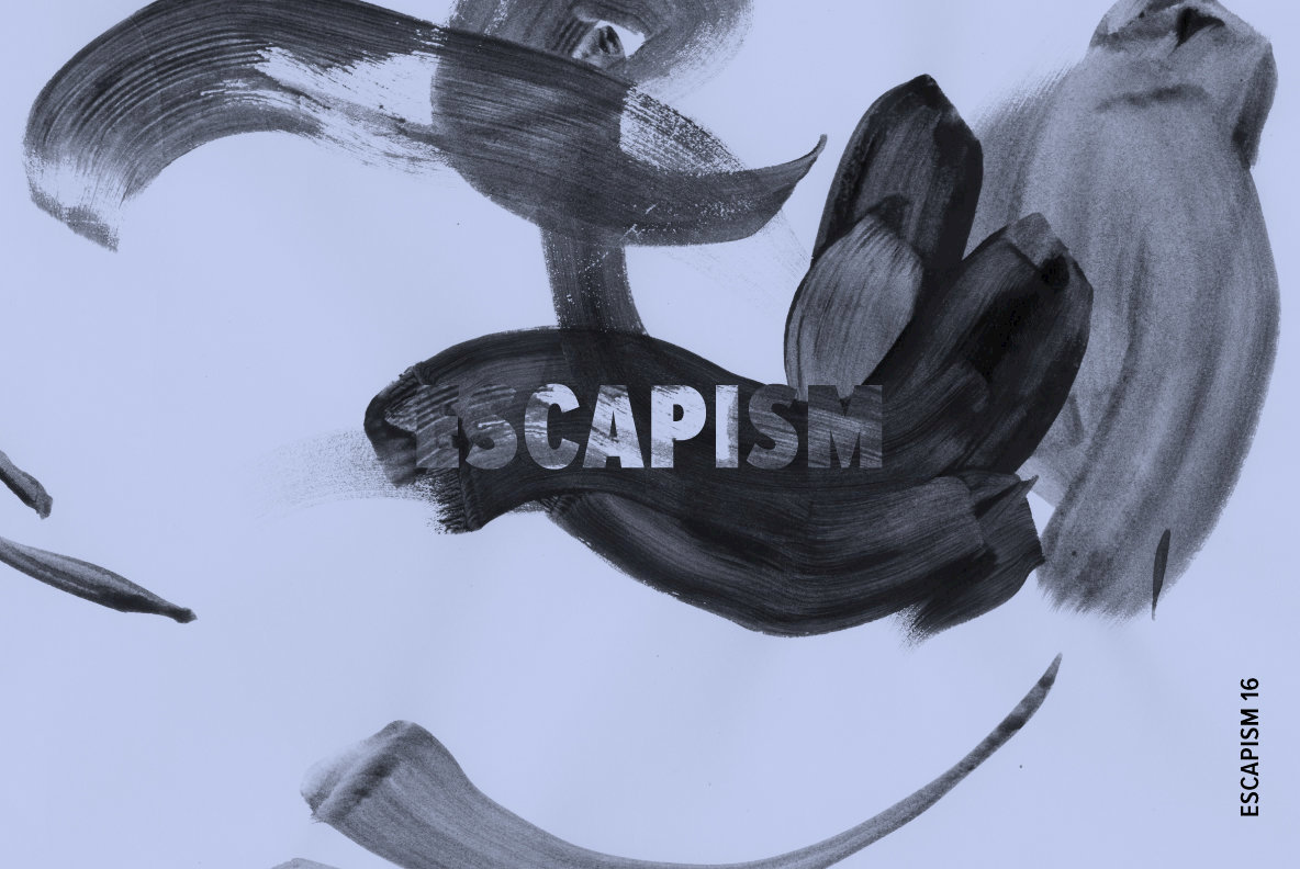 Escapism 16