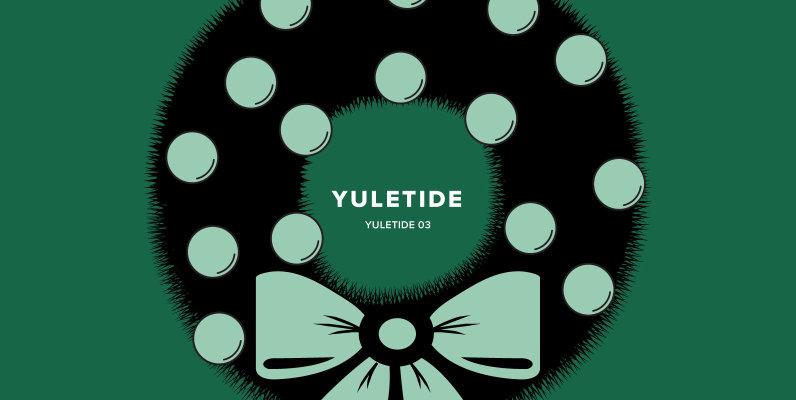 Yuletide 03