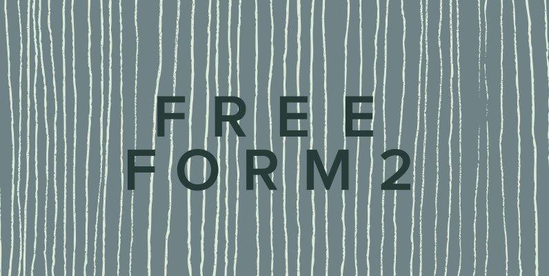 Freeform 02