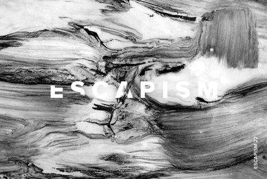 Escapism 22