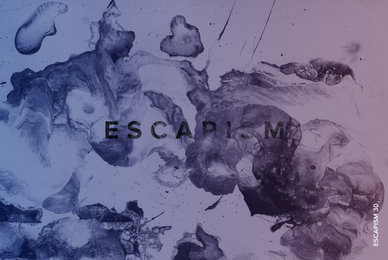 Escapism 30