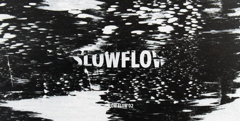 Slow Flow 02