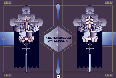 Kikarish Kingdom   Warmongers