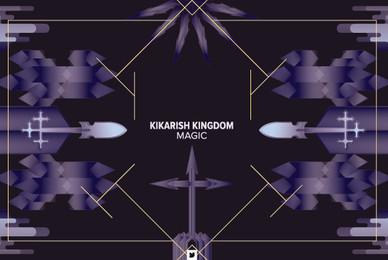 Kikarish Kingdom   Magic