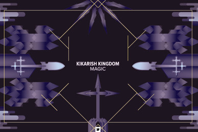Kikarish Kingdom   Magic