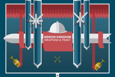 Gideon Kingdom   Weapons   Feast