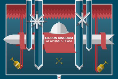 Gideon Kingdom   Weapons  Feast
