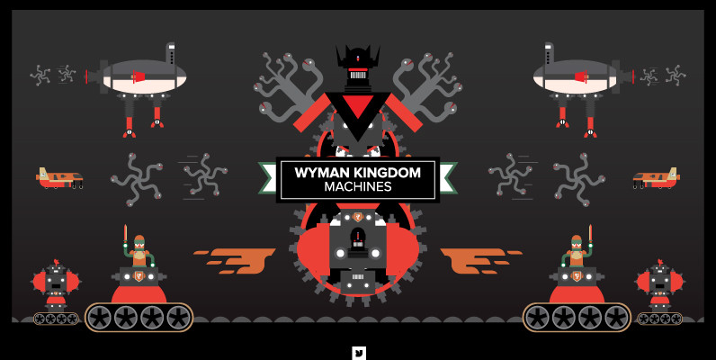 Wyman Kingdom   Machines