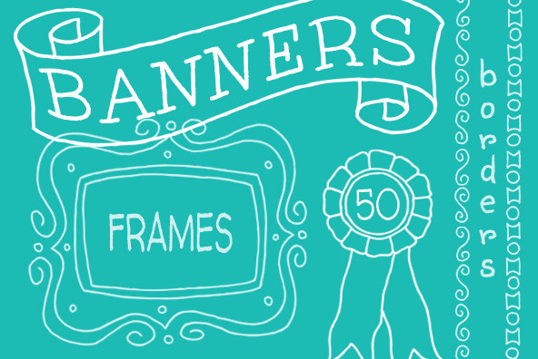 Banners Frames and Borders
