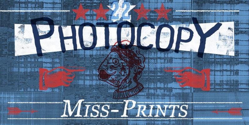 Photocopy Miss Prints