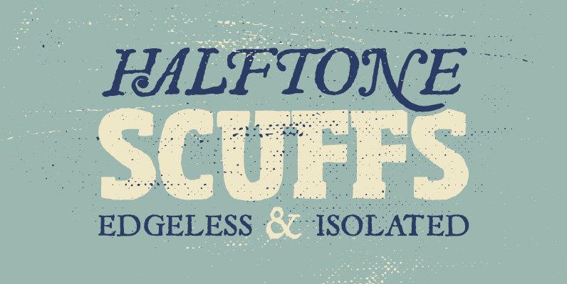 Halftone Scuffs