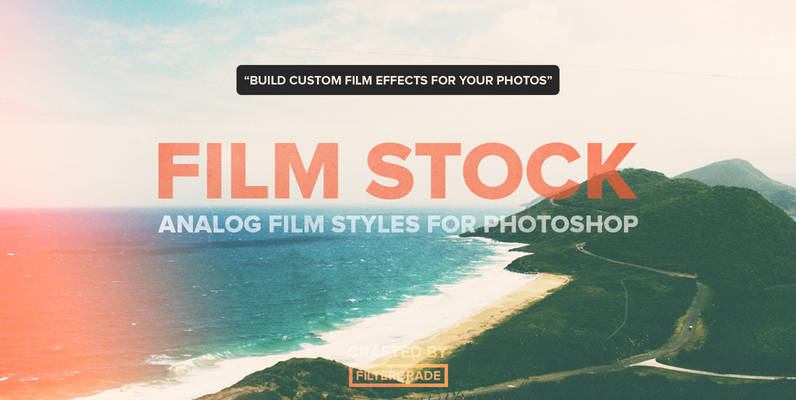FilmStock - Analog Photoshop Actions