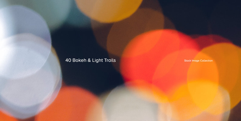 40 Bokeh & Light Trails
