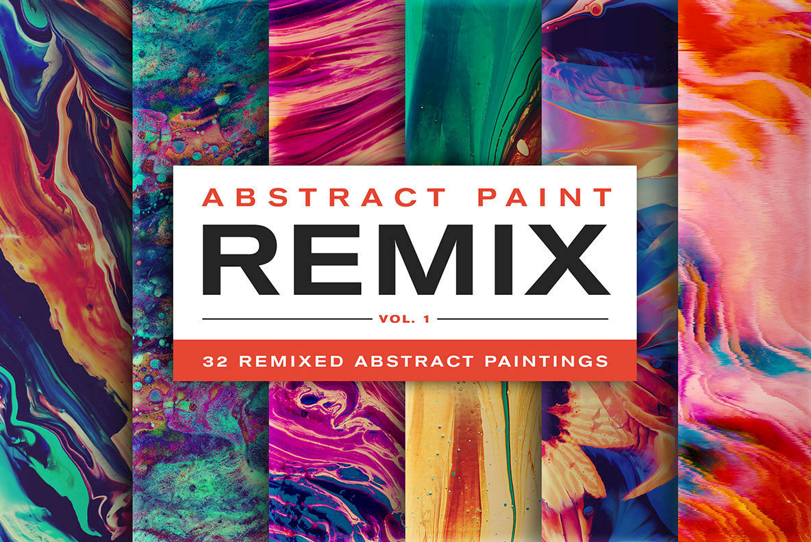 Abstract Paint Remix Vol  1