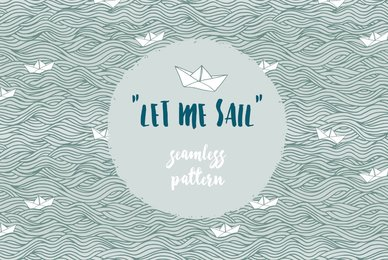 Let Me Sail   Seamless Pattern