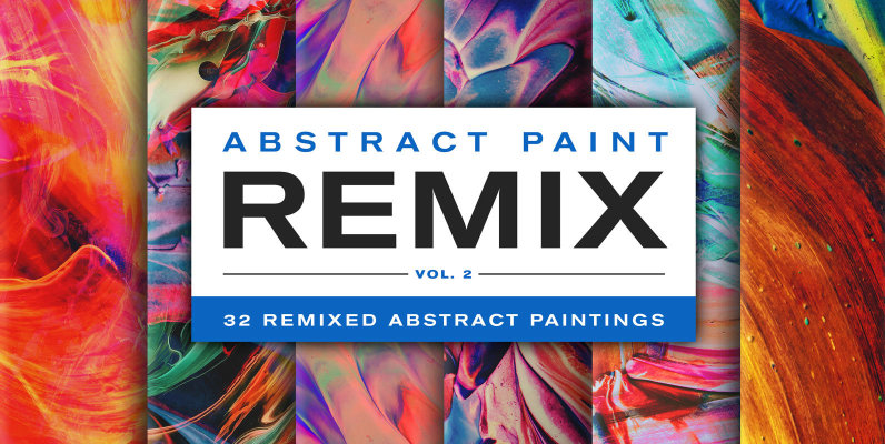 Abstract Paint Remix Vol  2