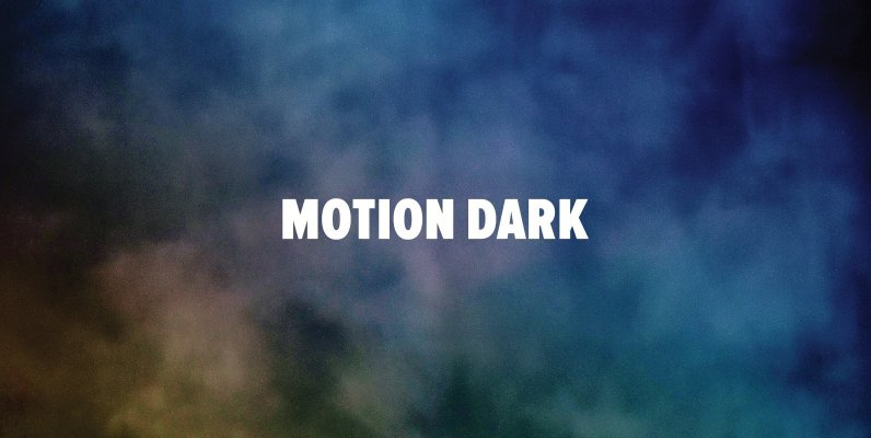 Motion Dark
