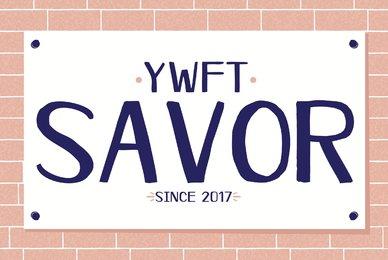 YWFT Savor