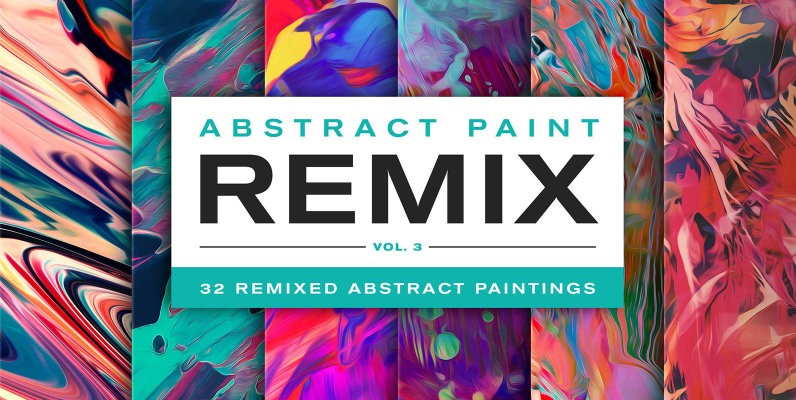 Abstract Paint Remix Vol  3