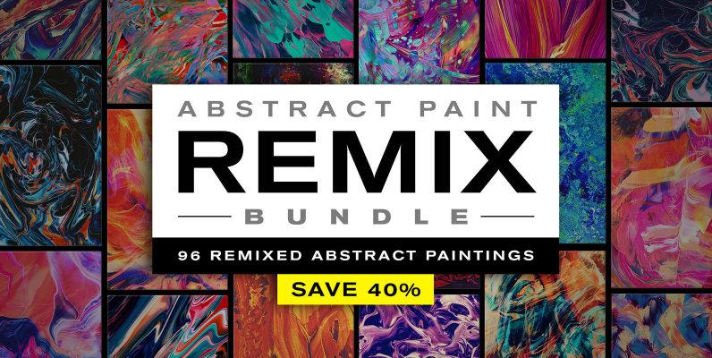 Abstract Paint Remix Bundle