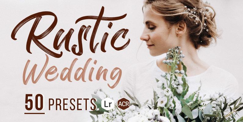 Rustic Wedding Presets for Lightroom   ACR