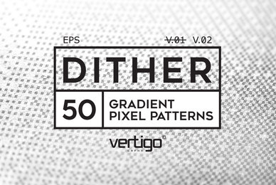 DITHER   Gradient Pixel Patterns V 02
