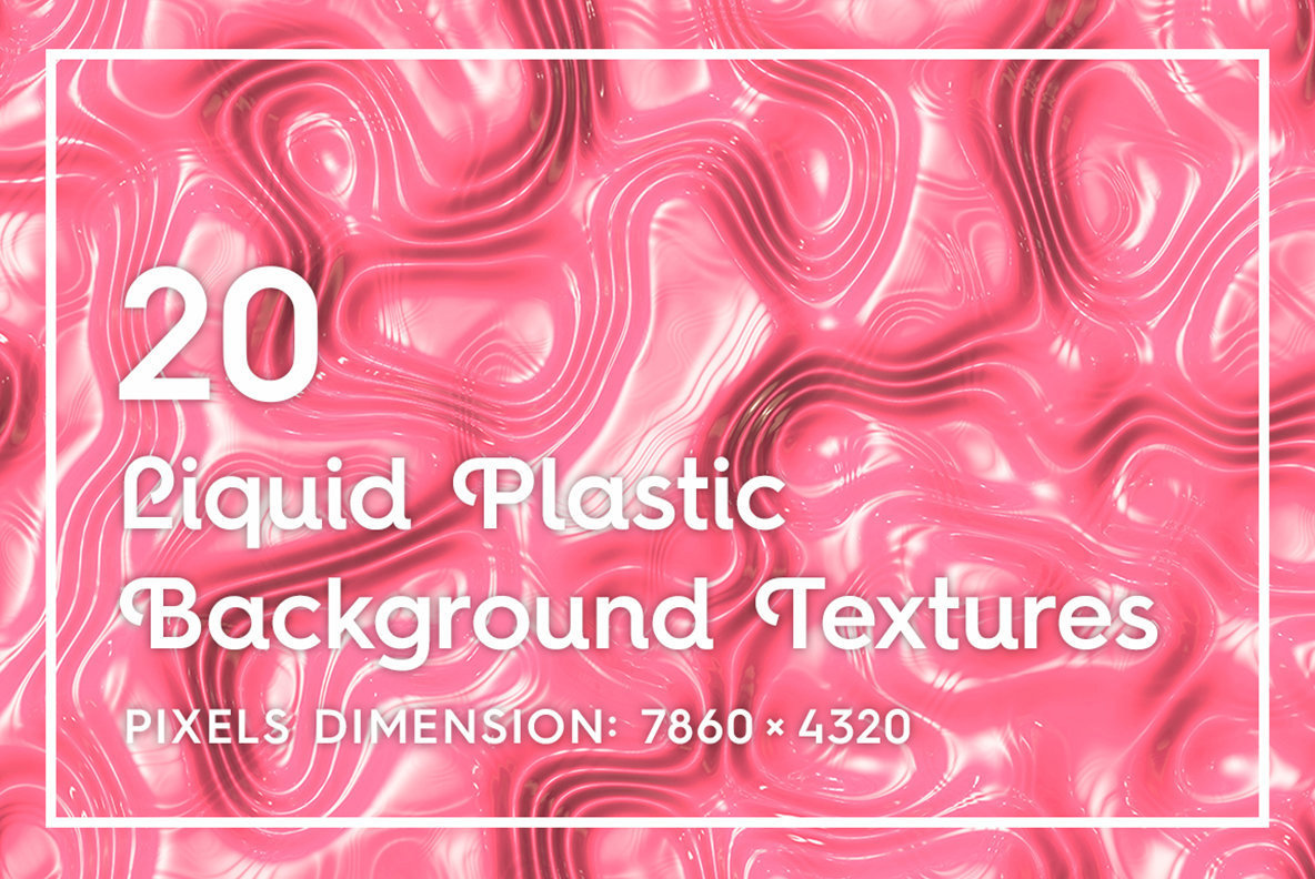 20 Liquid Plastic Backgrounds