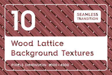 10 Wood Lattice Background Textures
