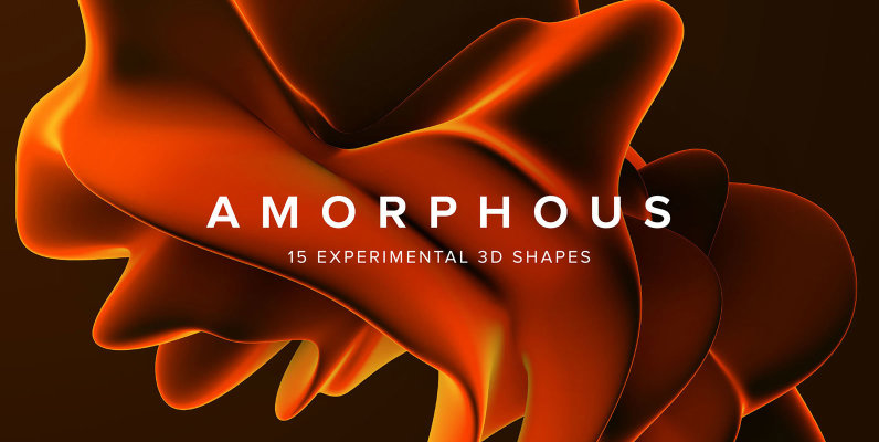 Amorphous   15 Experimental 3D Shapes