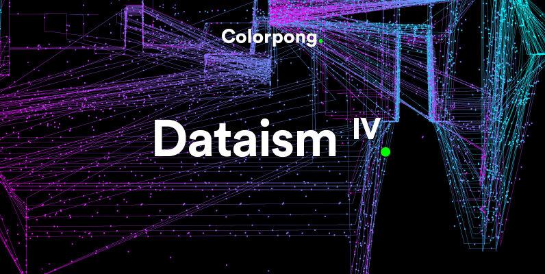 Dataism IV